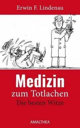 Medizin zum Totlachen