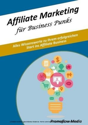 Affiliate Marketing für Business Punks
