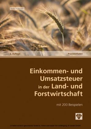 Einkommen- und Umsatzsteuer in der Land- und Forstwirtschaft (Ausgabe Österreich)