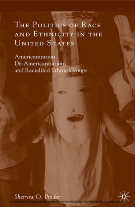 The Politics of Race and Ethnicity in the United States