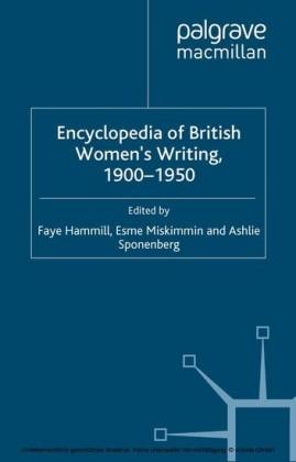 Encyclopedia of British Women's Writing 1900-1950