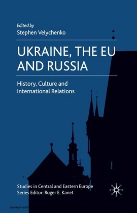 Ukraine, The EU and Russia