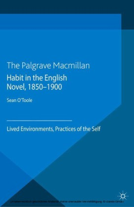 Habit in the English Novel, 1850-1900