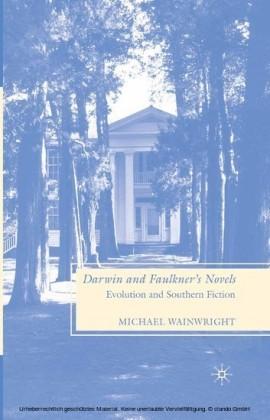 Darwin and Faulkner's Novels