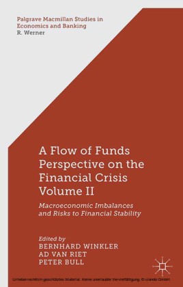 A Flow-of-Funds Perspective on the Financial Crisis Volume II