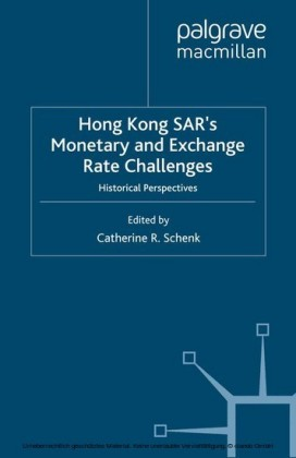 Hong Kong SAR Monetary and Exchange Rate Challenges