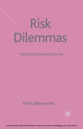 Risk Dilemmas