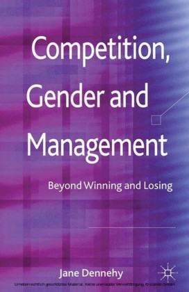 Competition, Gender and Management