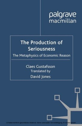 The Production of Seriousness