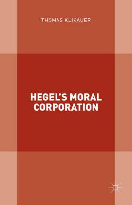 Hegel's Moral Corporation