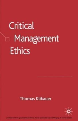 Critical Management Ethics