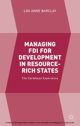 Managing FDI for Development in Resource-Rich States