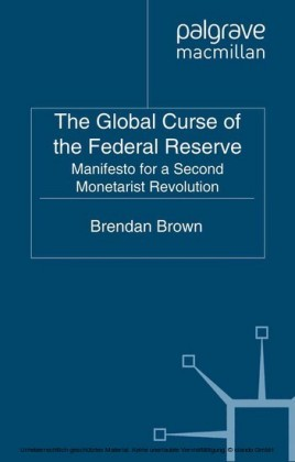 The Global Curse of the Federal Reserve
