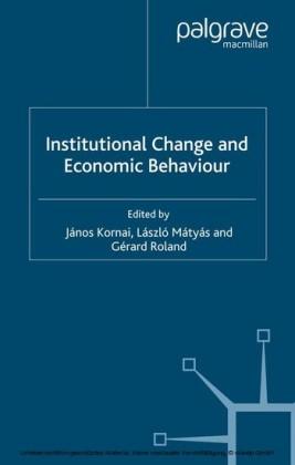 Institutional Change and Economic Behaviour