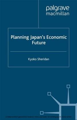 Planning Japan's Economic Future