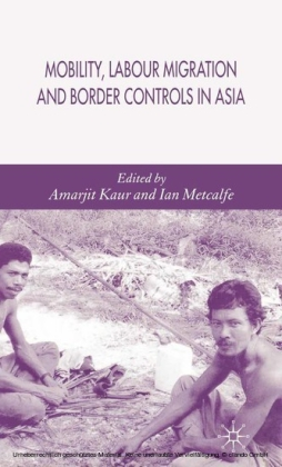 Mobility, Labour Migration and Border Controls in Asia