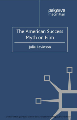 The American Success Myth on Film