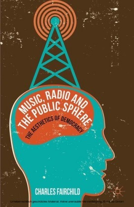 Music, Radio and the Public Sphere