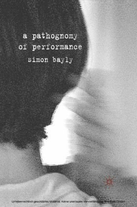 A Pathognomy of Performance