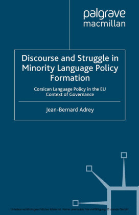 Discourse and Struggle in Minority Language Policy Formation
