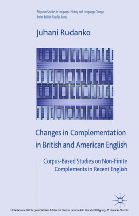 Changes in Complementation in British and American English