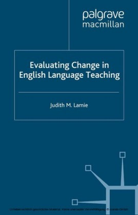 Evaluating Change in English Language Teaching