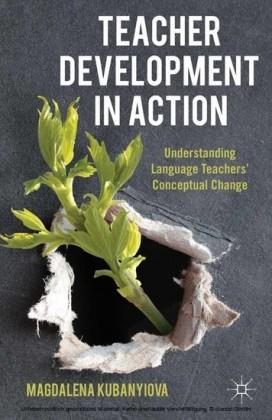 Teacher Development in Action
