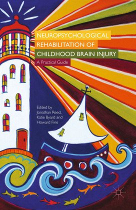 Neuropsychological Rehabilitation of Childhood Brain Injury