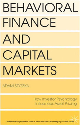 Behavioral Finance and Capital Markets