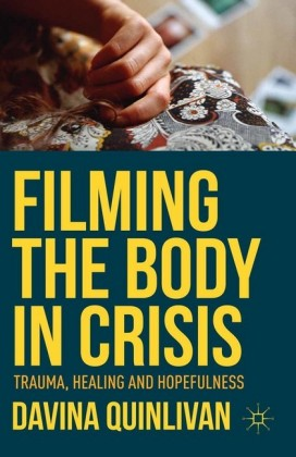 Filming the Body in Crisis