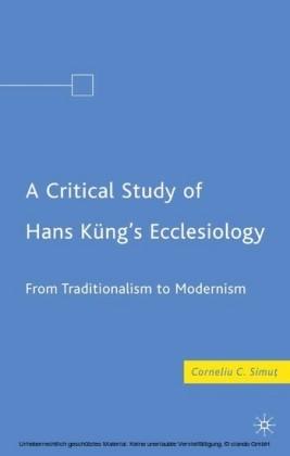A Critical Study of Hans Küng's Ecclesiology