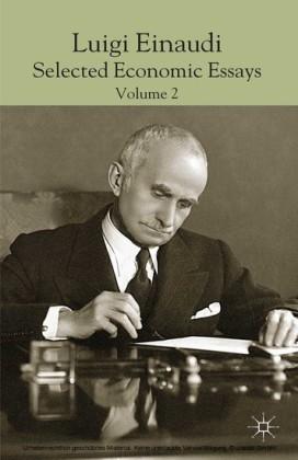 Luigi Einaudi: Selected Economic Essays
