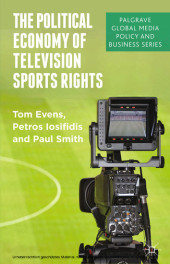 The Political Economy of Television Sports Rights