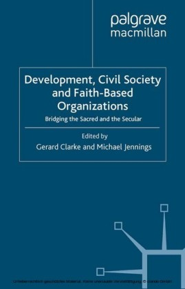 Development, Civil Society and Faith-Based Organizations