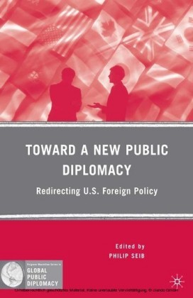 Toward a New Public Diplomacy
