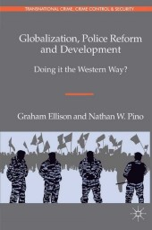 Globalization, Police Reform and Development
