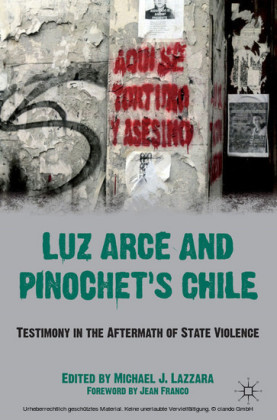 Luz Arce and Pinochet's Chile