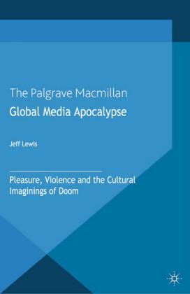 Global Media Apocalypse