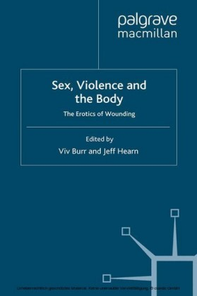 Sex, Violence and the Body