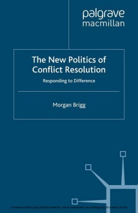 The New Politics of Conflict Resolution