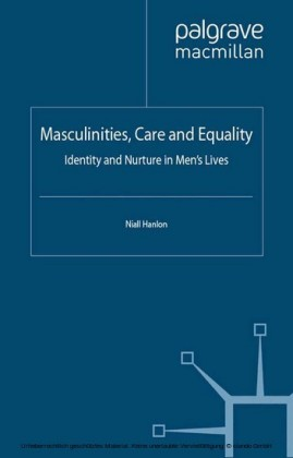 Masculinities, Care and Equality