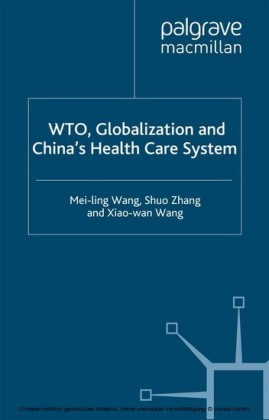 WTO, Globalization and China's Health Care System