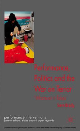 Performance, Politics, and the War on Terror