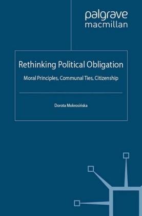 Rethinking Political Obligation