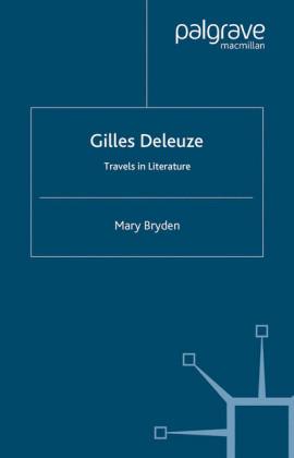 Gilles Deleuze: Travels in Literature