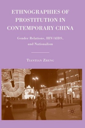 Ethnographies of Prostitution in Contemporary China