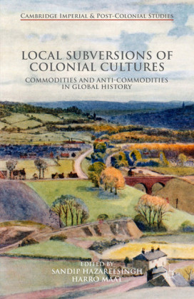 Local Subversions of Colonial Cultures