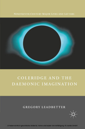 Coleridge and the Daemonic Imagination