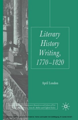 Literary History Writing, 1770-1820