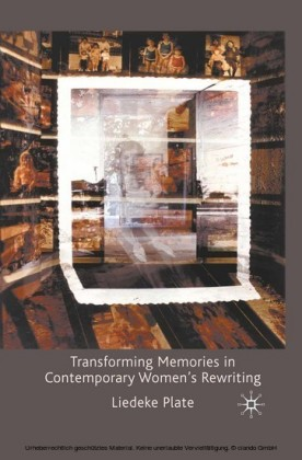 Transforming Memories in Contemporary Women's Rewriting